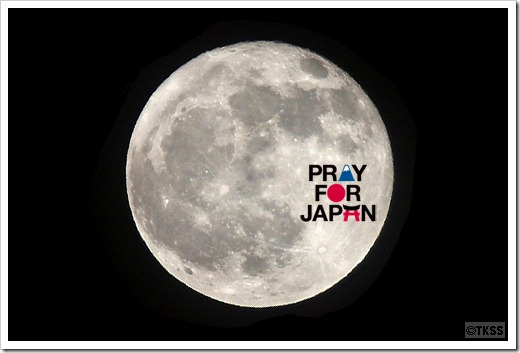 PRAY FOR JAPAN on Super Moon